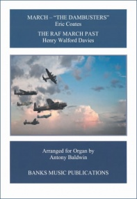 March - The Dambusters & The RAF March Past for Organ published by Banks