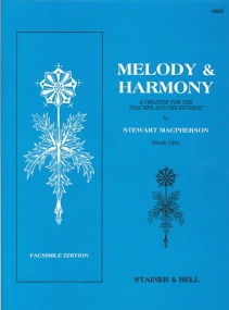 Macpherson: Melody and Harmony Book 1 published by Stainer & Bell