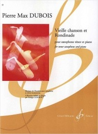 Dubois: Vieille Chanson Et Rondinade for Bb Saxophone published by Billaudot