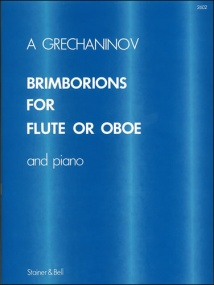 Grechaninoff: Brimborions for Flute (or Oboe) published by Stainer & Bell