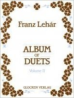 Album of Duets Volume 2 by Lehar published by Weinberger