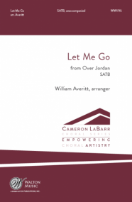 Hartsough: Let Me Go SATB published by Walton