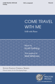 Farthing: Come, Travel with Me SAB published by Walton
