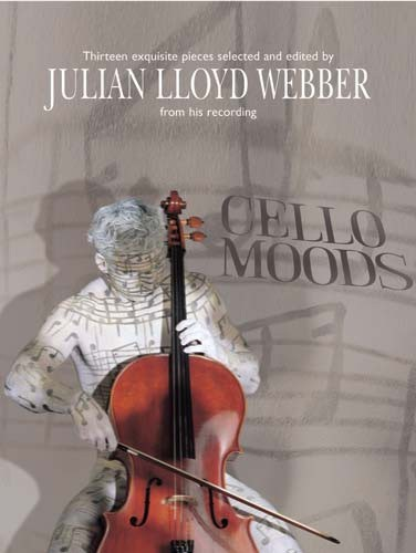 Cello Moods Selected by Julian Lloyd Webber published by Mayhew