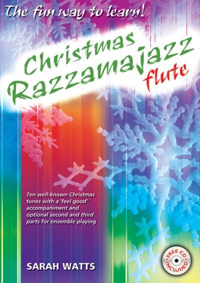Christmas Razzamajazz by Watts for Flute published by Kevin Mayhew