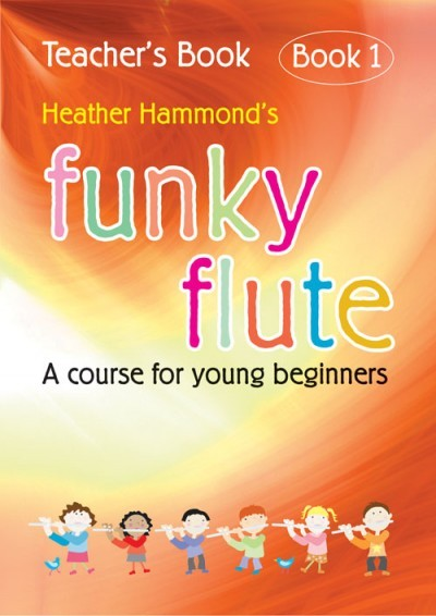 Funky Flute Teachers Book published by Kevin Mayhew