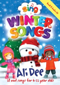 Sing: Winter Songs Book & CD by Dee published by Mayhew