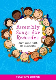 Assembly Songs for Recorder - Teacher's Book published by Kevin Mayhew