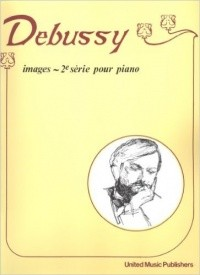 Debussy: Images 2 for Piano published by UMP