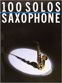 100 Solos: Saxophone published by Wise