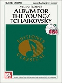 Album For The Young for Guitar by Tchaikovsky Book & CD published by Melbay