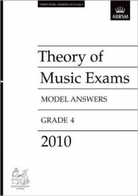 Music Theory Past Papers 2010 Model Answers - Grade 4 published by ABRSM