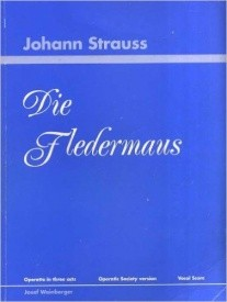 Die Fledermaus (Amateur) by Strauss Vocal Score published by Weinberger