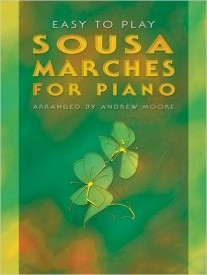 Sousa: Easy-to-play Marches for Piano published by Mayhew