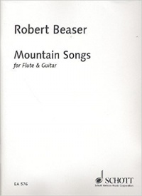 Mountain Songs for Flute & Guitar by Beaser published by Schott