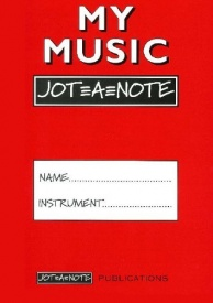 My Music Jot=A=Note (Red) Practice Notebook