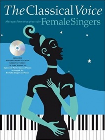 The Classical Voice - More Performance Pieces for Female Singers Book & CD published by Chester
