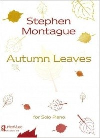 Autumn Leaves by Montague for Piano published by UMP