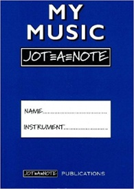 My Music Jot=A=Note (Blue) Practice Notebook