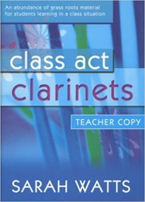 Class Act Clarinet - Teacher Book & CD published by Mayhew
