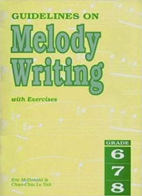 McDonald: Guidelines on Melody Writing Grades 6, 7 & 8 published by Rhythm MP