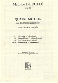 Durufle: Tantum Ergo (No 4 from Quatre Motets) SATB published by Durand