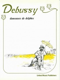 Debussy: Danseuses de Delphes for Piano published by UMP