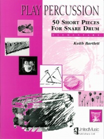 Play Percussion: 50 Short Pieces for Snare Drum published by UMP