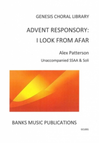Patterson: Advent Responsory for SSAA published by Banks