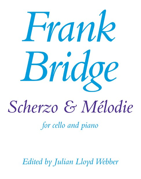 Bridge: Scherzo And Melodie for Cello published by Faber
