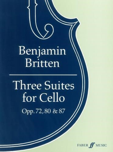 Britten: Three Suites for Solo Cello published by Faber