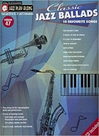 Jazz Play Along: Volume 47: Classic Jazz Ballads published by Hal Leonard