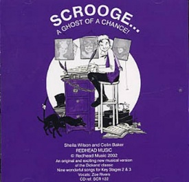 Scrooge...A Ghost Of A Chance by Wilson (CD) published by Redhead
