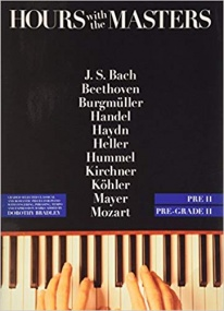 Hours with the Masters Book Pre Grade 2 for Piano published by Bosworth