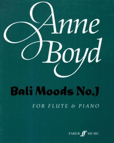 Boyd: Bali Moods No. 1 for flute and piano published by Faber