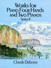Debussy: Works for Piano Four Hands and Two Pianos 2 published by Dover