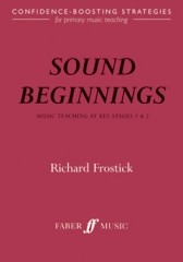 Sound Beginnings: Music Teaching KS 1 And 2 published by Faber