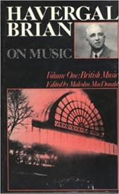 Brian Havergal On Music: Volume 1 - British Music published by Toccata Press
