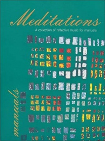 Meditations For Manuals published by Mayhew