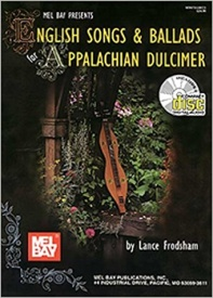 English Songs & Ballads for Appalachian Dulcimer Book & CD published by Mel Bay