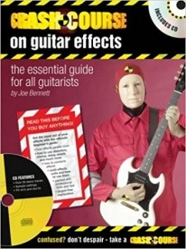 Crash Course on Guitar Effects Book & CD published by Artemis