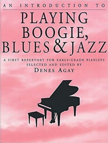 An Introduction To Playing Boogie, Blues And Jazz for Piano published by York