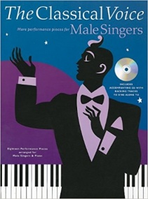 The Classical Voice - More Performance Pieces for Male Singers Book & CD published by Chester