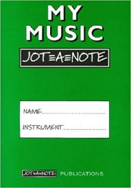 My Music Jot=A=Note (Green) Practice Notebook