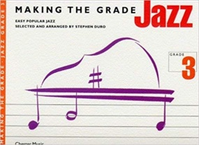 Making the Grade : Jazz Grade 3 Piano published by Chester