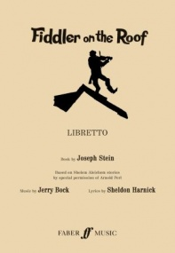 Fiddler On The Roof - Libretto published by Faber