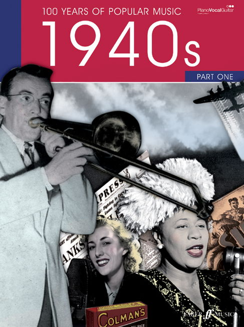 100 Years Of Popular Music: 1940s Volume 1 published by Faber