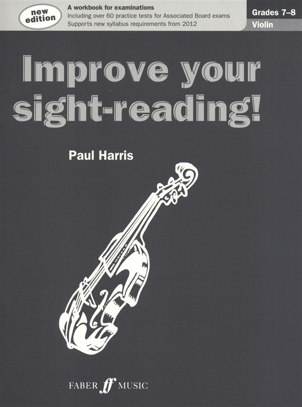 Improve Your Sight Reading Grade 7 - 8 Violin published by Faber