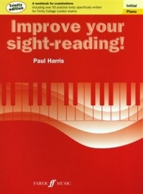 Paul Harris: Improve Your Sight-Reading - Piano Initial Grade (Trinity Edition)