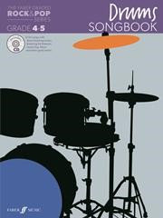 The Faber Graded Rock & Pop Series Drums Songbook Grade 4 - 5